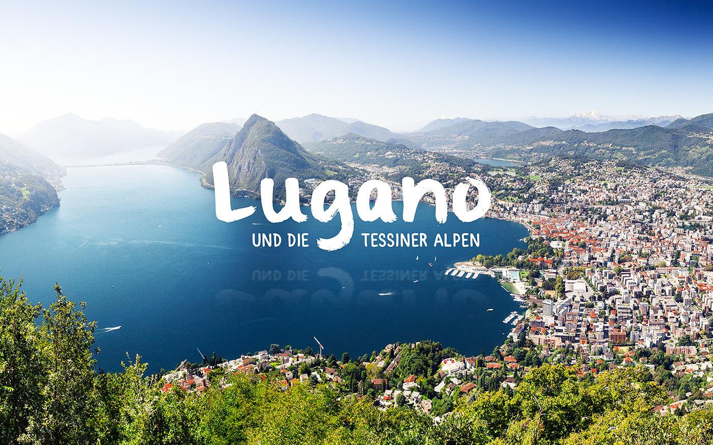 Lugano und die Tessiner Alpen 1